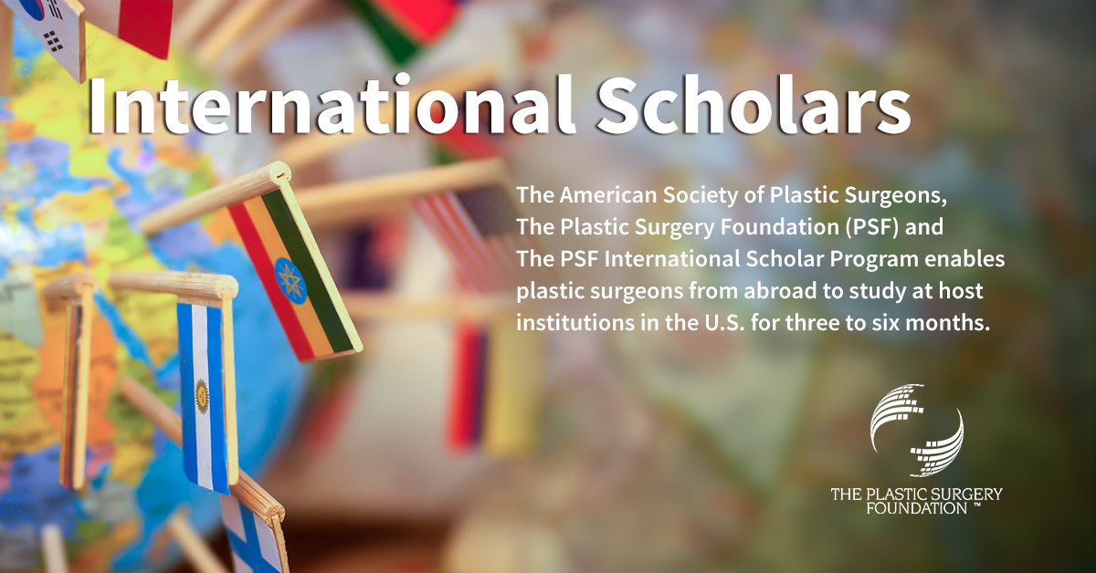 International Scholars | The Plastic Surgery Foundation